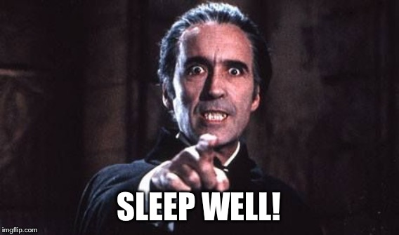 SLEEP WELL! | made w/ Imgflip meme maker