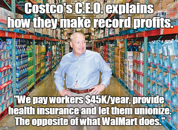 "Happy employees make a difference. | Costco's C.E.O. explains how they make record profits. ""We pay workers $45K/year, provide health insurance and let them unionize. The opposi 