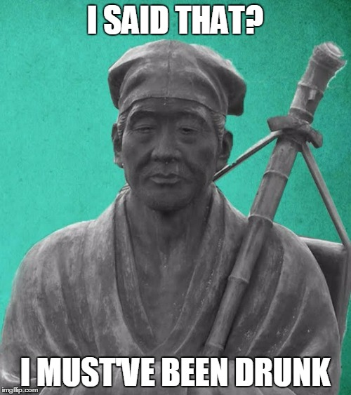 I SAID THAT? I MUST'VE BEEN DRUNK | made w/ Imgflip meme maker