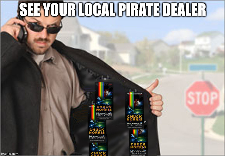 SEE YOUR LOCAL PIRATE DEALER | made w/ Imgflip meme maker