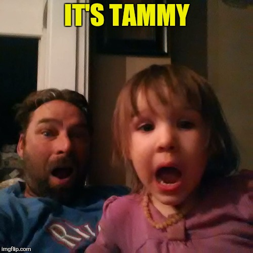 IT'S TAMMY | made w/ Imgflip meme maker