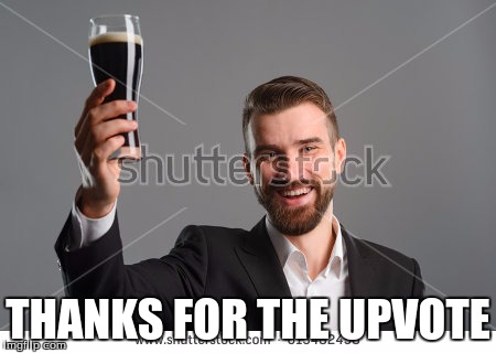 Raise a bottle | THANKS FOR THE UPVOTE | image tagged in raise a bottle | made w/ Imgflip meme maker