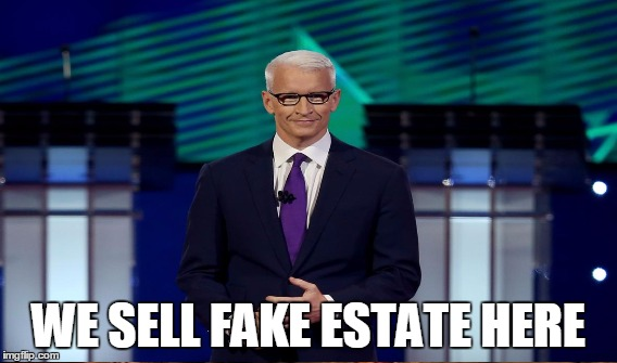 WE SELL FAKE ESTATE HERE | made w/ Imgflip meme maker
