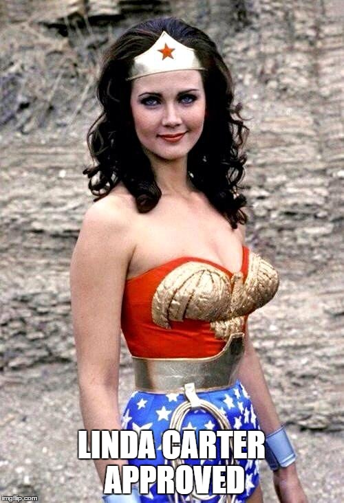 LINDA CARTER APPROVED | made w/ Imgflip meme maker