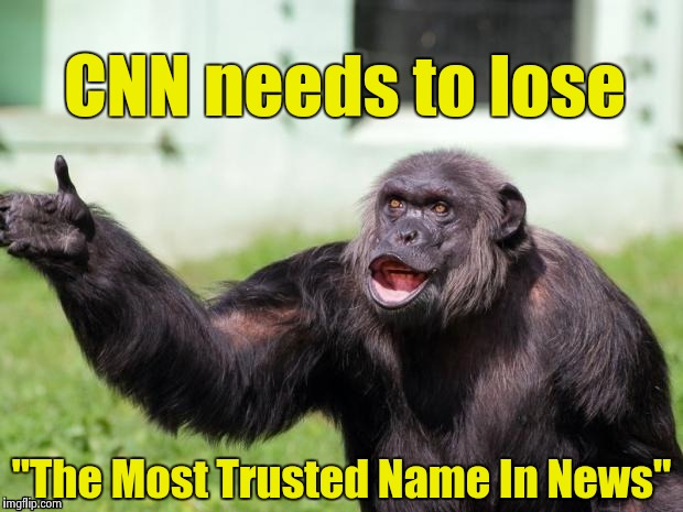 "Gorilla your dreams | CNN needs to lose ""The Most Trusted Name In News"" 