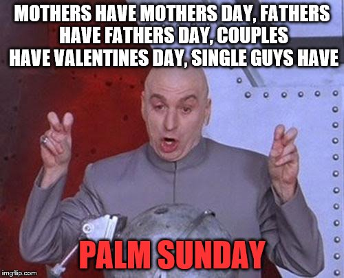 "single guys have to ""celebrate"" to 