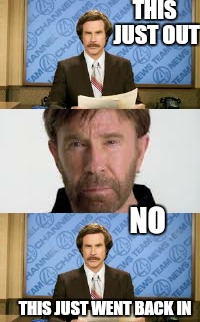 Parking meters  | THIS JUST OUT NO THIS JUST WENT BACK IN | image tagged in memes,ron burgundy,funny,chuck norris week | made w/ Imgflip meme maker