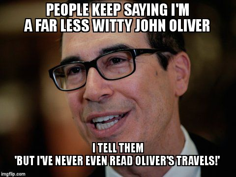 PEOPLE KEEP SAYING I'M A FAR LESS WITTY JOHN OLIVER I TELL THEM                           'BUT I'VE NEVER EVEN READ OLIVER'S TRAVELS!' | image tagged in wolves key henhouse,makes sense | made w/ Imgflip meme maker