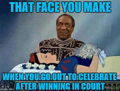 THAT FACE YOU MAKE WHEN YOU GO OUT TO CELEBRATE AFTER WINNING IN COURT | image tagged in memes,funny,bill cosby | made w/ Imgflip meme maker