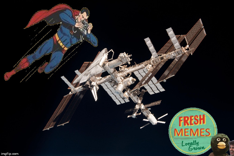 Picture of ISS taken by? | image tagged in iss,superman,pictures,toy model,model,nasa | made w/ Imgflip meme maker