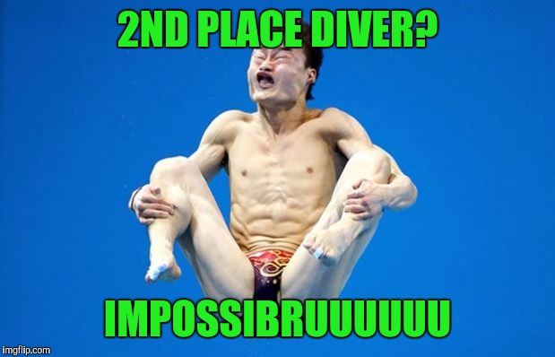 Impossibruuu | 2ND PLACE DIVER? IMPOSSIBRUUUUUU | image tagged in memes,impossibru,sports | made w/ Imgflip meme maker
