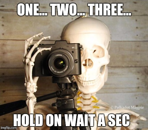 ONE... TWO... THREE... HOLD ON WAIT A SEC | made w/ Imgflip meme maker