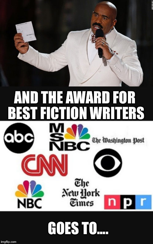 AND THE AWARD FOR BEST FICTION WRITERS GOES TO.... | image tagged in memes | made w/ Imgflip meme maker