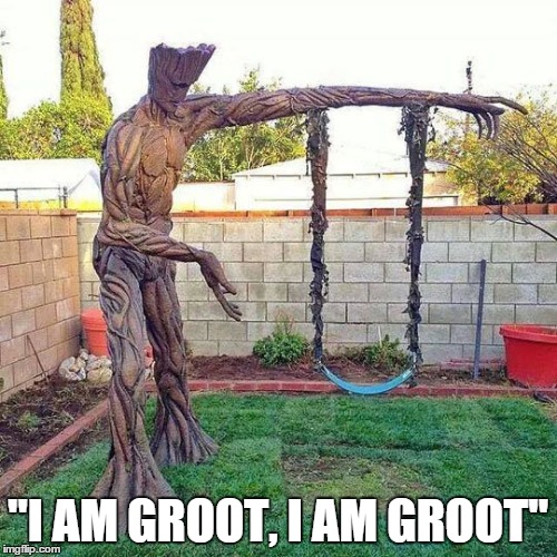 """I AM GROOT, I AM GROOT"" 