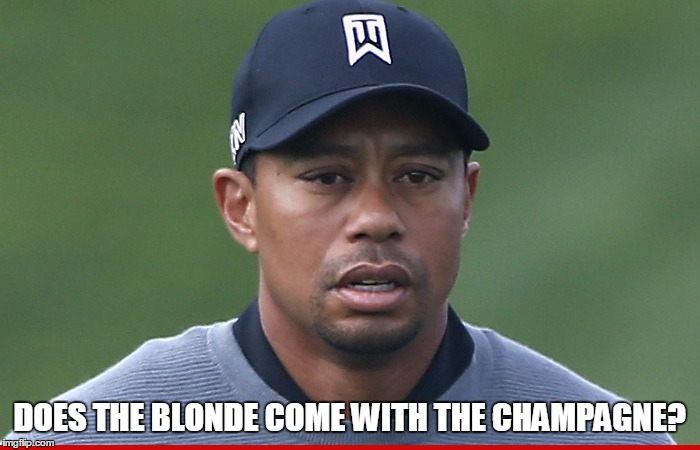 DOES THE BLONDE COME WITH THE CHAMPAGNE? | made w/ Imgflip meme maker