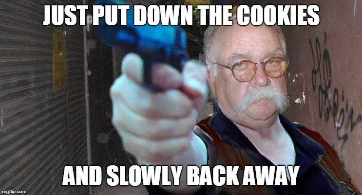 JUST PUT DOWN THE COOKIES AND SLOWLY BACK AWAY | image tagged in diabeetus thug | made w/ Imgflip meme maker