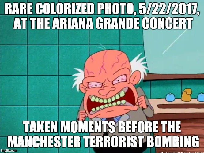 RARE COLORIZED PHOTO, 5/22/2017, AT THE ARIANA GRANDE CONCERT TAKEN MOMENTS BEFORE THE MANCHESTER TERRORIST BOMBING | image tagged in courage the cowardly dog,ariana grande,terrorist attack,manchester,memes | made w/ Imgflip meme maker