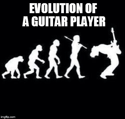 Evolution | EVOLUTION OF A GUITAR PLAYER | image tagged in memes,evolution,ape,man,guitarist,rock n roll | made w/ Imgflip meme maker