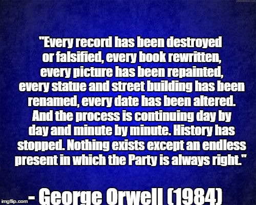 "when statues can be removed and streets can be renamed because they are ""offensive."" 