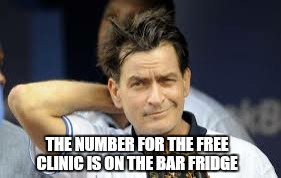 THE NUMBER FOR THE FREE CLINIC IS ON THE BAR FRIDGE | made w/ Imgflip meme maker