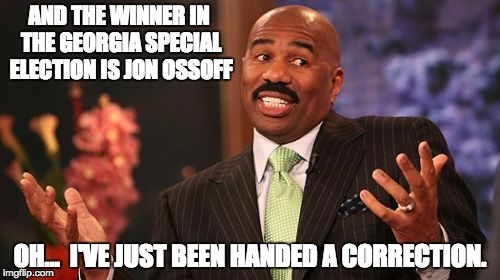 The political pollsters were just as accurate this time as they were in the past few elections. | AND THE WINNER IN THE GEORGIA SPECIAL ELECTION IS JON OSSOFF OH...  I'VE JUST BEEN HANDED A CORRECTION. | image tagged in memes,steve harvey | made w/ Imgflip meme maker