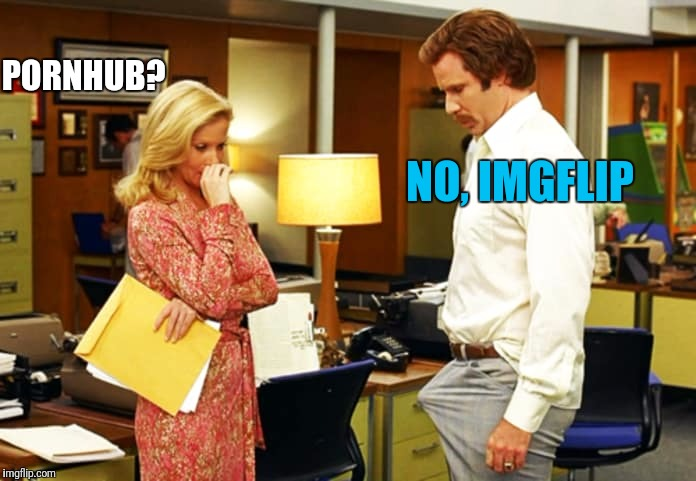 PORNHUB? NO, IMGFLIP | made w/ Imgflip meme maker