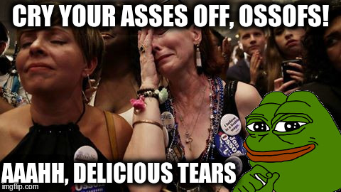 Crybaby Ossoff Liberals | CRY YOUR ASSES OFF, OSSOFS! AAAHH, DELICIOUS TEARS | image tagged in ossof and pepe,crybaby liberals,retards,democrat losers | made w/ Imgflip meme maker