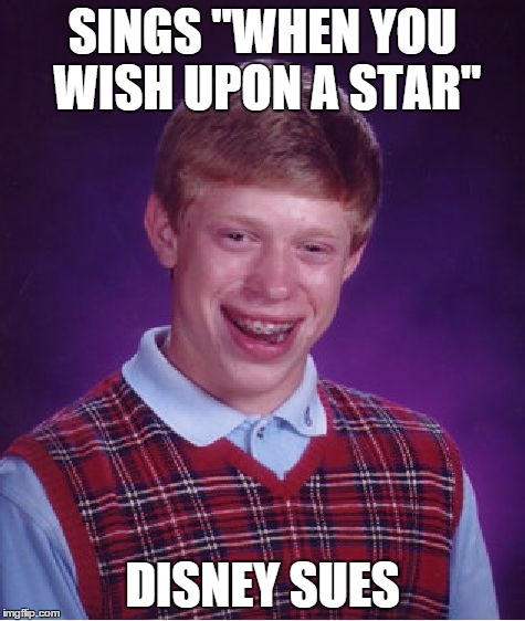 "Bad Luck Brian Meme | SINGS ""WHEN YOU WISH UPON A STAR"" DISNEY SUES 