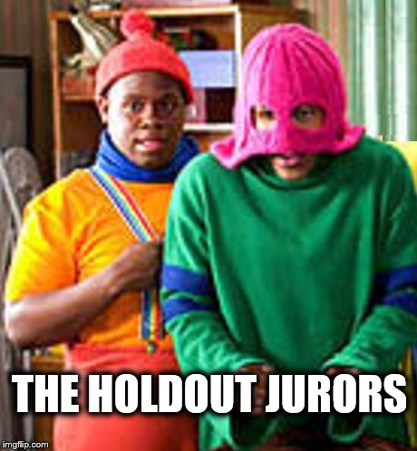 The holdout jurors | THE HOLDOUT JURORS | image tagged in bill cosby,jurors,holdouts,hey hey hey | made w/ Imgflip meme maker