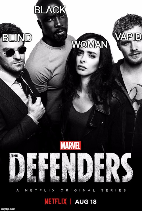 BLIND BLACK WOMAN VAPID | image tagged in defenders poster | made w/ Imgflip meme maker