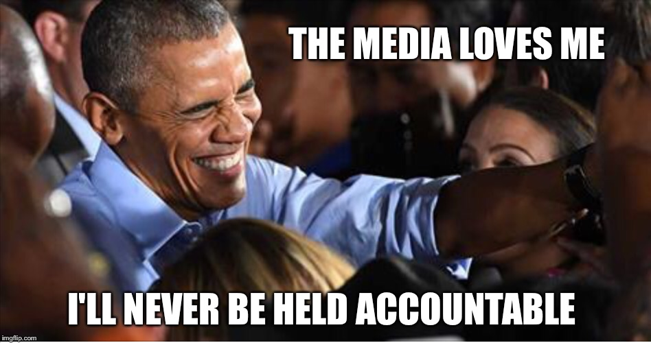 THE MEDIA LOVES ME I'LL NEVER BE HELD ACCOUNTABLE | made w/ Imgflip meme maker