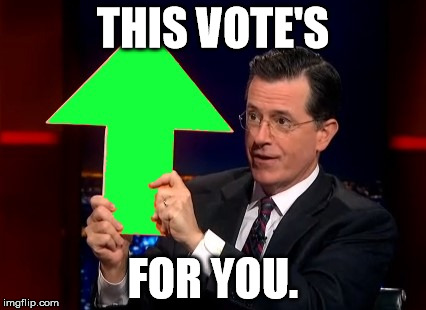 THIS VOTE'S FOR YOU. | made w/ Imgflip meme maker