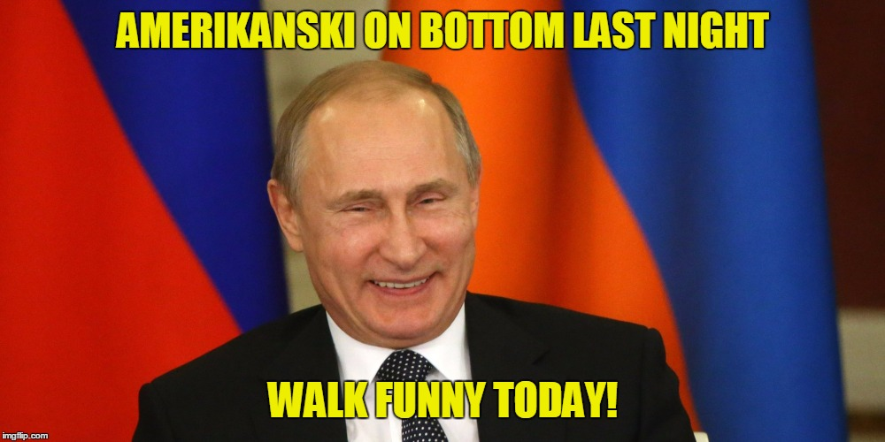 AMERIKANSKI ON BOTTOM LAST NIGHT WALK FUNNY TODAY! | made w/ Imgflip meme maker