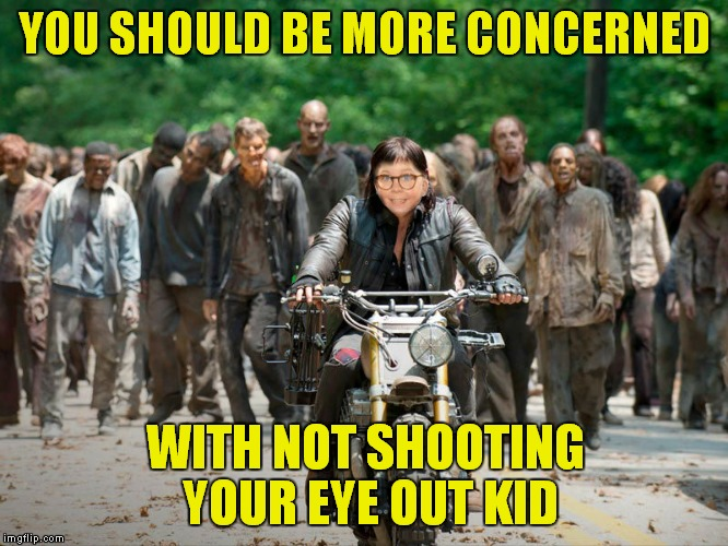 YOU SHOULD BE MORE CONCERNED WITH NOT SHOOTING YOUR EYE OUT KID | made w/ Imgflip meme maker