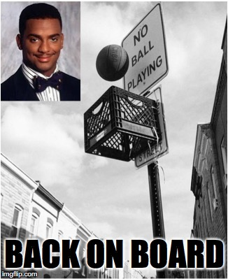 Thug Life | BACK ON BOARD | image tagged in carlton banks thug life | made w/ Imgflip meme maker