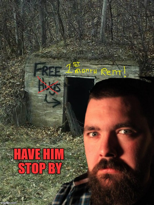 HAVE HIM STOP BY | made w/ Imgflip meme maker