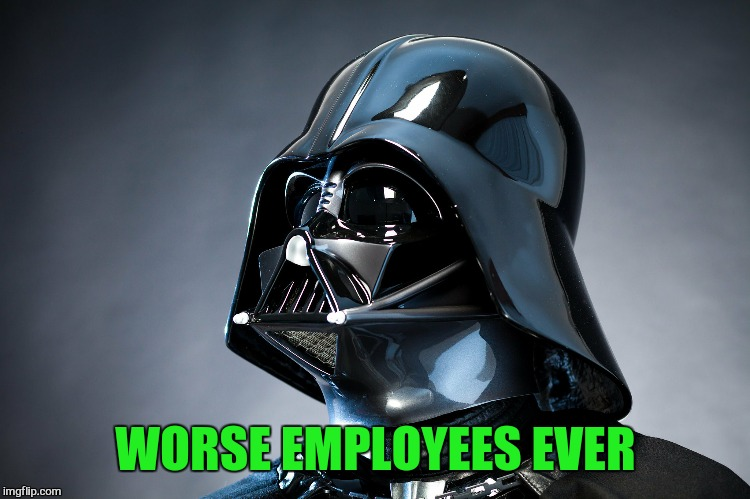 WORSE EMPLOYEES EVER | made w/ Imgflip meme maker