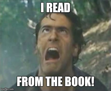 I READ FROM THE BOOK! | made w/ Imgflip meme maker