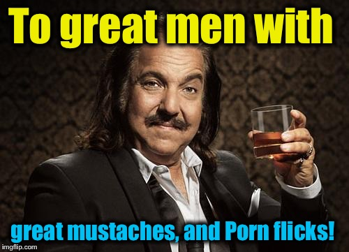 To great men with great mustaches, and Porn flicks! | made w/ Imgflip meme maker