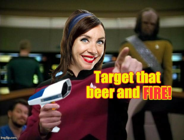 ChumpChange's Make It Flo | Target that beer and FIRE! FIRE! | image tagged in chumpchange's make it flo | made w/ Imgflip meme maker