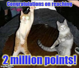Congratulations on reaching 2 million points! | made w/ Imgflip meme maker