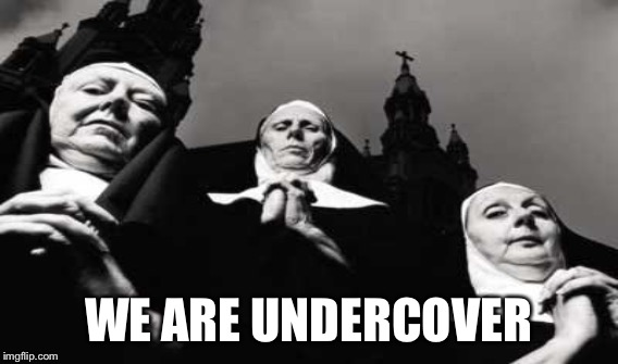 WE ARE UNDERCOVER | made w/ Imgflip meme maker