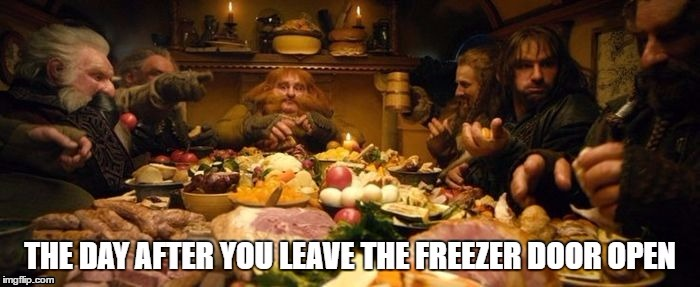 image tagged in feast,hobbit,freezer,kitchen | made w/ Imgflip meme maker