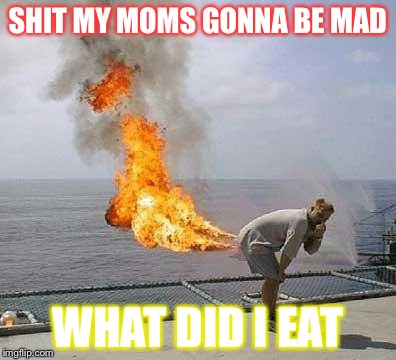 Darti Boy | SHIT MY MOMS GONNA BE MAD WHAT DID I EAT | image tagged in memes,darti boy | made w/ Imgflip meme maker