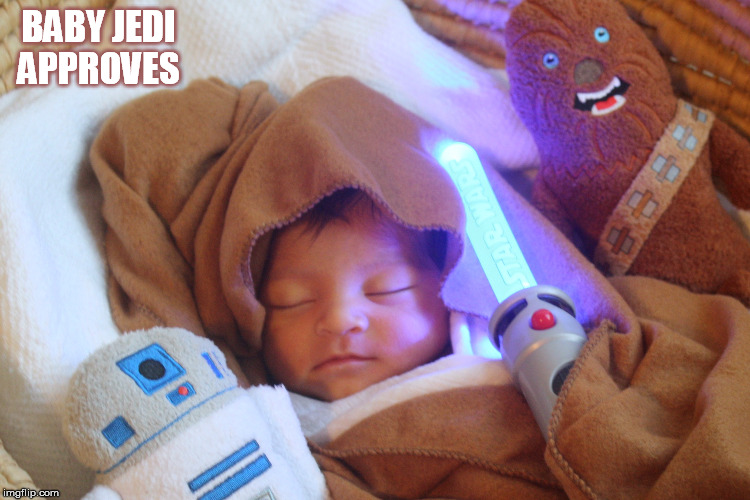 BABY JEDI APPROVES | made w/ Imgflip meme maker