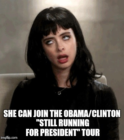 "Kristen Ritter | SHE CAN JOIN THE OBAMA/CLINTON ""STILL RUNNING FOR PRESIDENT"" TOUR 