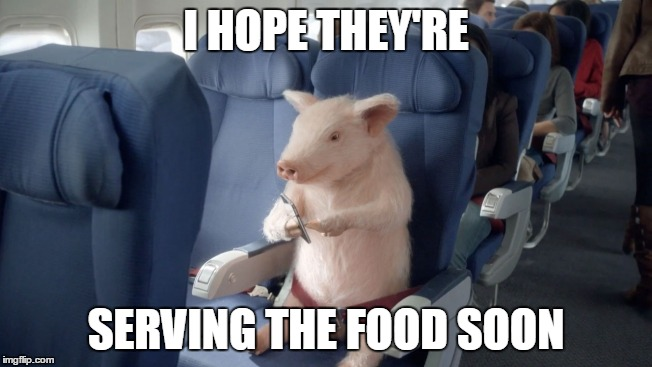 I HOPE THEY'RE SERVING THE FOOD SOON | made w/ Imgflip meme maker