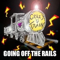 GOING OFF THE RAILS | made w/ Imgflip meme maker