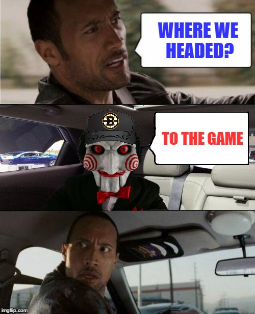 Horror Movie Week sponsored by DashHopes! |  WHERE WE HEADED? TO THE GAME | image tagged in the rock driving,jigsaw | made w/ Imgflip meme maker