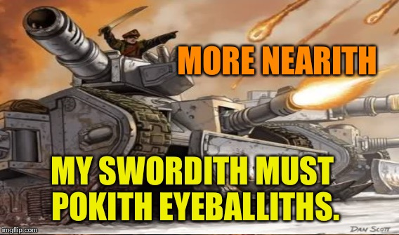 Forgith | MORE NEARITH MY SWORDITH MUST POKITH EYEBALLITHS. | image tagged in forge,memes,cats,games,funny,coolith | made w/ Imgflip meme maker